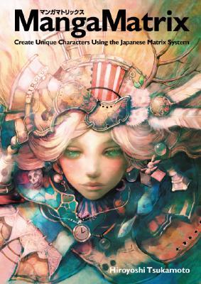 Manga Matrix By Tsukamoto, Hiroyoshi